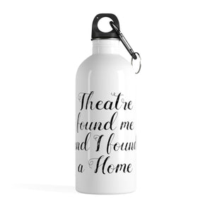 Theatre Found Me - Stainless Steel Water Bottle 14Oz Mug