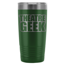 Theatre Geek - 20Oz Stainless Steel Insulated Tumblers Green Tumblers