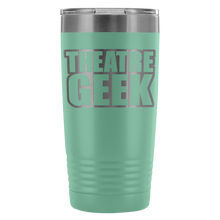 Theatre Geek - 20Oz Stainless Steel Insulated Tumblers Teal Tumblers