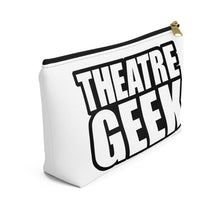 Theatre Geek - Accessory Pouch With T-Bottom Bags