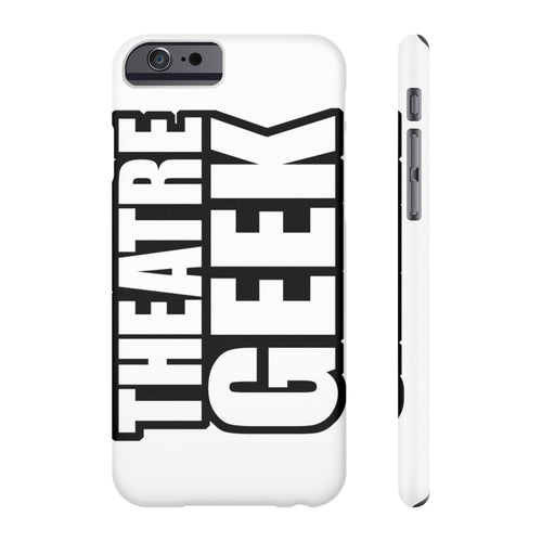 Theatre Geek - Case Mate Slim Phone Cases Iphone 6/6S Slim Phone Case