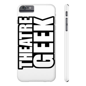 Theatre Geek - Case Mate Slim Phone Cases Iphone 6/6S Plus Slim Phone Case