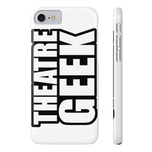 Theatre Geek - Case Mate Slim Phone Cases Iphone 7 Iphone 8 Slim Phone Case