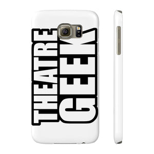 Theatre Geek - Case Mate Slim Phone Cases Samsung Galaxy S6 Slim Phone Case