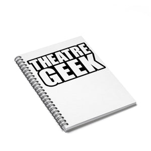 Theatre Geek - Spiral Notebook - Ruled Line Spiral Notebook Paper Products