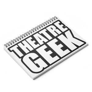 Theatre Geek - Spiral Notebook - Ruled Line Paper Products