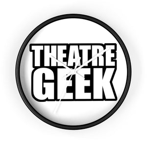 Theatre Geek - Wall Clock 10 In / Black / White Home Decor