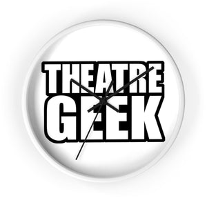Theatre Geek - Wall Clock 10 In / White / Black Home Decor