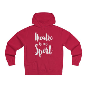 Theatre Is My Sport - Mens Lightweight Pullover Hooded Sweatshirt Red / Xs Hoodie