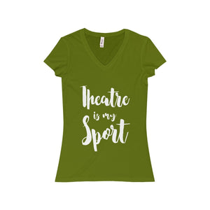 """Theatre is my Sport"" Women's Jersey Short Sleeve V-Neck Tee - Theatre Geek Shirts & Apparel"