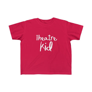 """Theatre Kid"" - Toddler Fine Jersey Tee - Theatre Geek Shirts & Apparel"