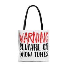 Warning Beware Of Show Tunes - Tote Bag Bags