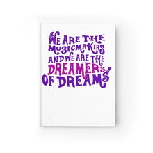 We Are The Music Makers And We Are The Dreamers Of Dreams (Willy Wonka) - Journal - Ruled Line Paper Products
