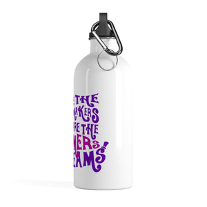 We Are The Music Makers And We Are The Dreamers Of Dreams (Willy Wonka) - Stainless Steel Water Bottle Mug