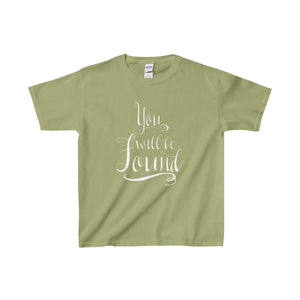 You Will Be Found - Youth Heavy Cotton Tee Kiwi / Xs Kids Clothes