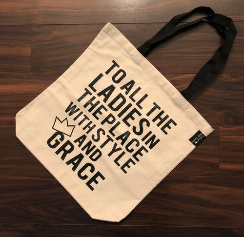 To All The Ladies Tote Bag