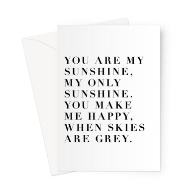 You are my Sunshine Greeting Card (Free Shipping)