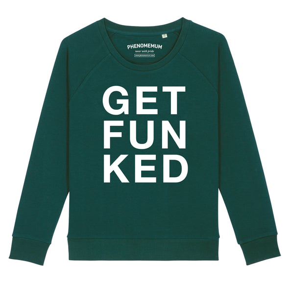 Get Funked - Relaxed Fit Sweatshirt