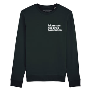 Too Tired - Black Boyfriend Fit Sweatshirt