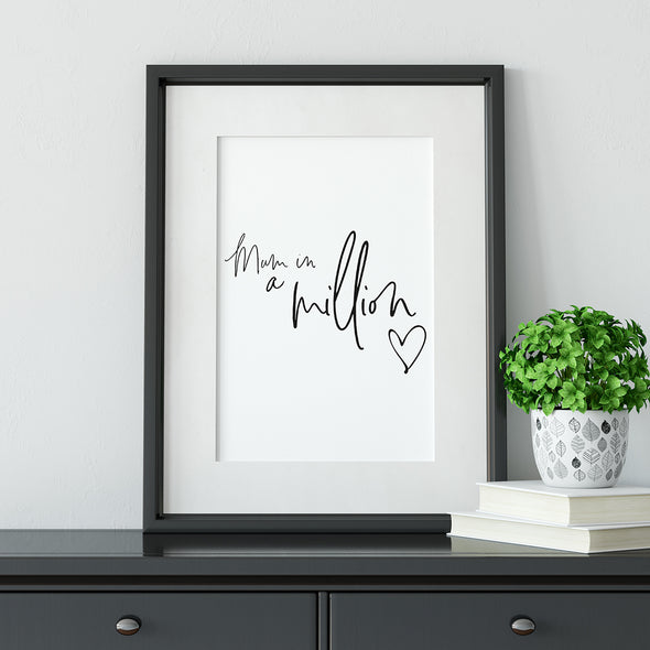 Mum in a Million - Framed Print