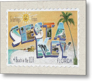 Greetings From Siesta Key - Metal Print