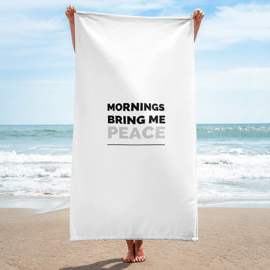 Mornings Bring Me Peace Towel - MommaFactor