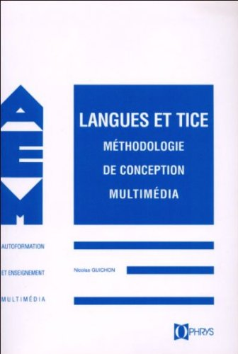 Langues et TICE : Méthodologie de conception multimédia - Rayon FLE