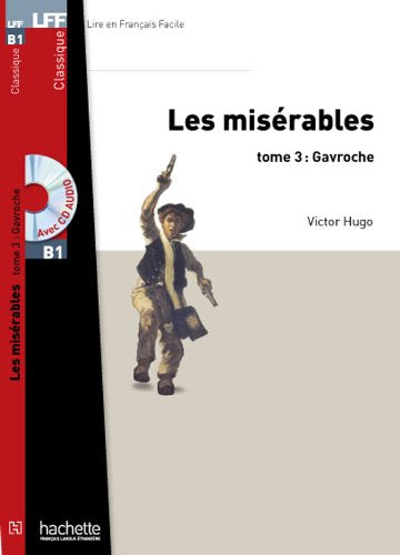 Les Misrables, tome 3 (Gavroche) + CD MP3 (LFF B1) - Rayon FLE