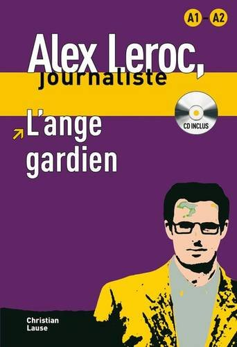 Alex Leroc : L'ange gardien : B1 (1CD audio) - Rayon FLE
