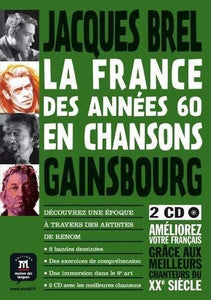 La France des années 60 en chanson : Jacques Brel, Gainsbourg (2CD audio MP3) - Rayon FLE