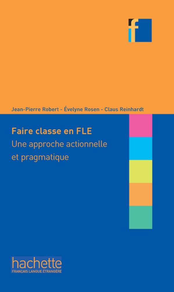 Collection F - Faire classe en (F)LE - Rayon FLE
