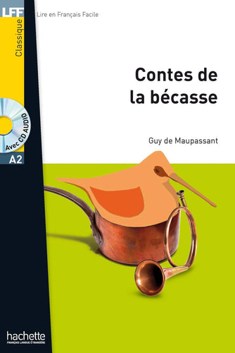 LFF A2 : Les contes de la Bécasse + CD audio MP3 - Rayon FLE