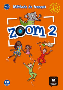 Zoom 2 A1.2 Méthode de français (1CD audio)