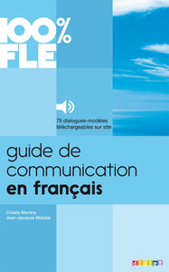 Guide de Communication en Français - Livre + mp3: - Rayon FLE