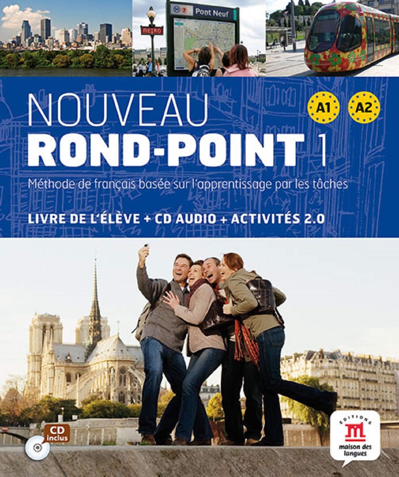 Nouveau Rond Point 1 A1 A2 Livre De L Eleve Cd Audio