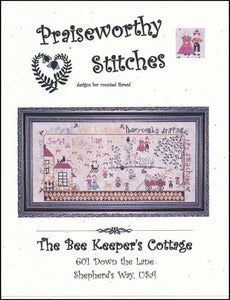 Praiseworthy Stitches The Bee Keeper's Cottage