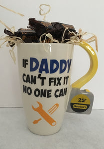 """If Daddy Can't Fix It Mug No One Can"""