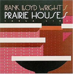 <p>Hugging the ground  with low  sheltering roofs and spacious interiors  Frank Lloyd Wright's Prairie houses have long been favourites among his hundreds of buildings.</p>