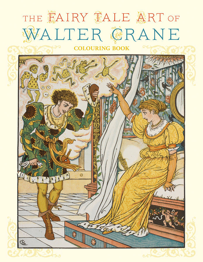 The Fairy Tale Art of Walter Crane Colouring Book
