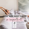 Why Are Rest Days So Important?