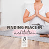 Find Peace In Meditation By Baraa El Sabbagh, Personal Trainer and Registered Dietician