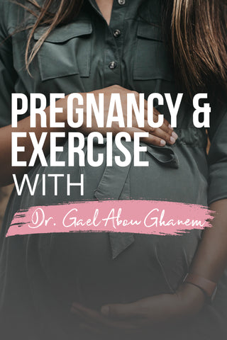 Pregnancy and exercise with dr Gael on b for better health
