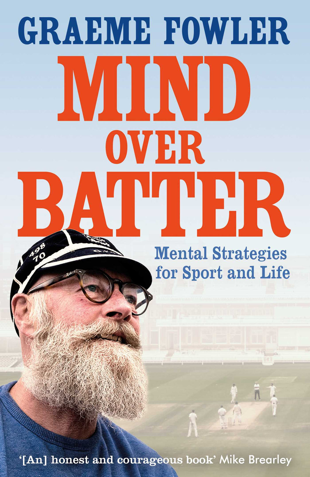 'MIND OVER BATTER' BY GRAEME FOWLER - SIGNED COPY HARDBACK