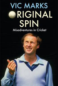 'ORIGINAL SPIN' BY VIC MARKS - SIGNED HARDBACK COPY