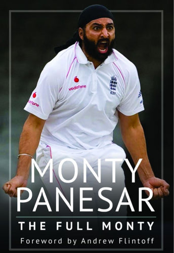 'THE FULL MONTY' BY MONTY PANESAR - SIGNED COPY HARDBACK