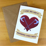 Greeting Card - I Love You Like a Barbarian - Fantasy Themed