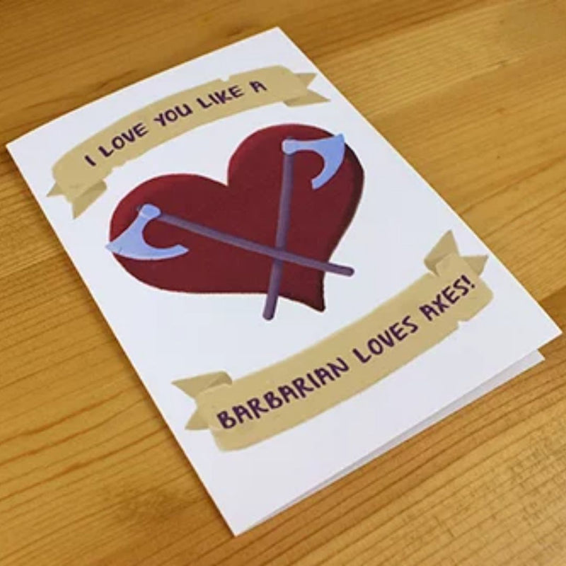 Valentines Card - I Love You Like a Barbarian - DND Australia
