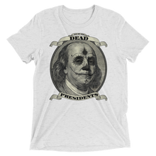 Load image into Gallery viewer, Dead Presidents