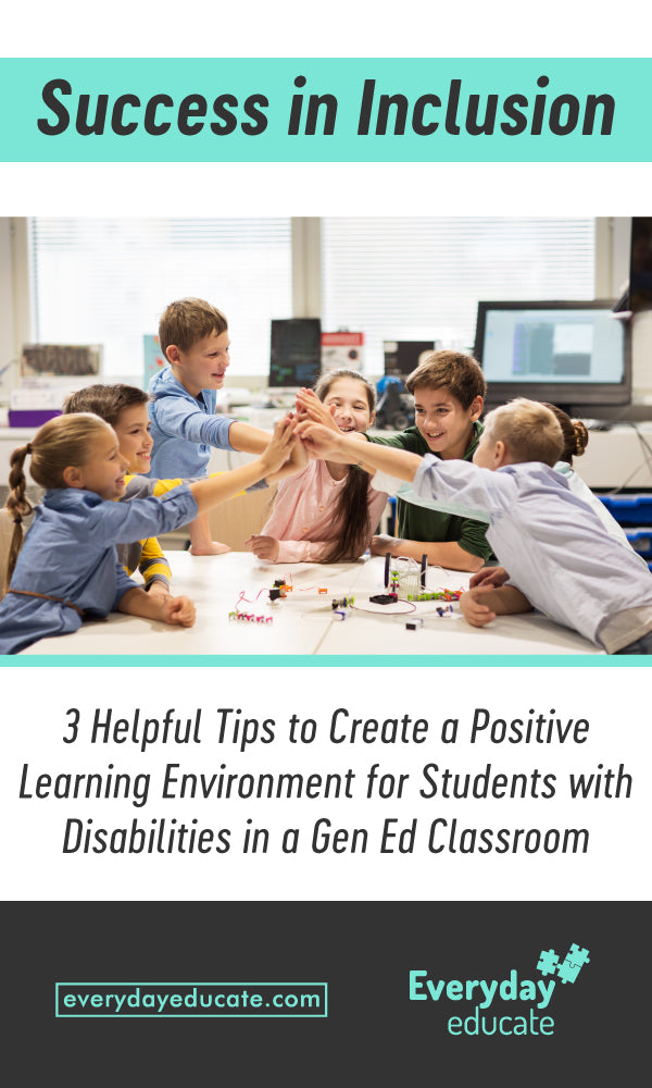 Success in Inclusion for Students with Disabilities in a GenEd Classroom
