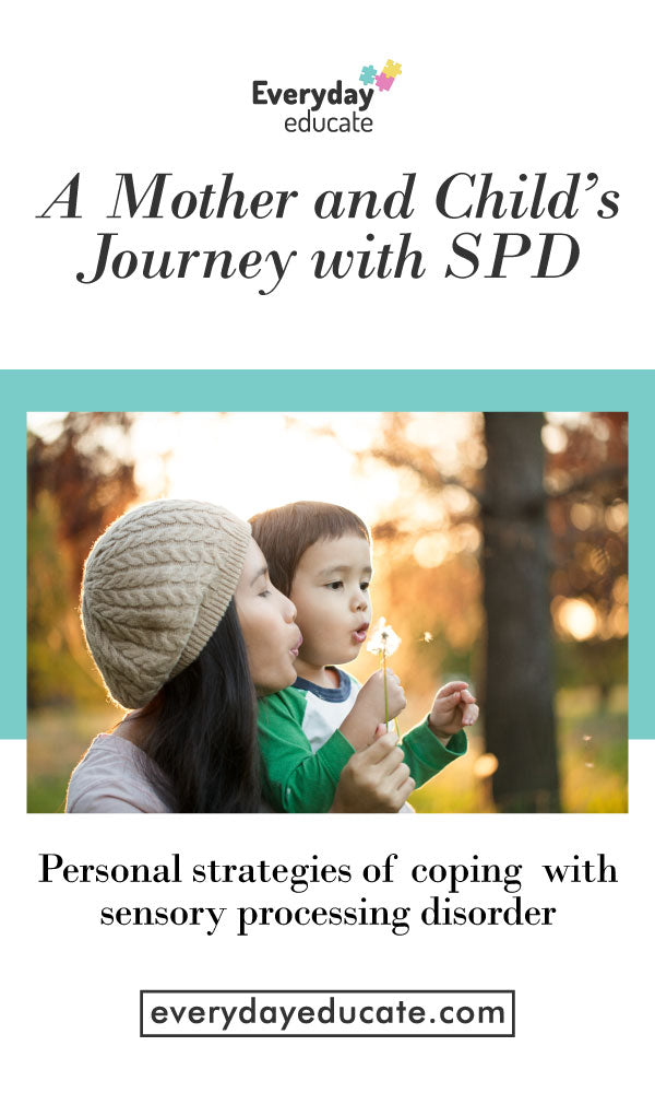 A Mother and Child's Journey with Sensory Processing Disorder